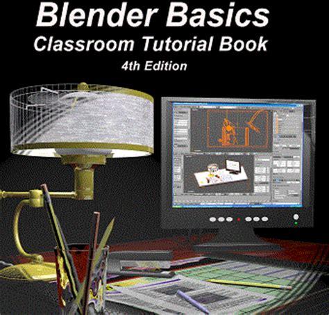 tutorial blender dasar tutorial dasar dasar blender 3d edisi 4 tutorial blender