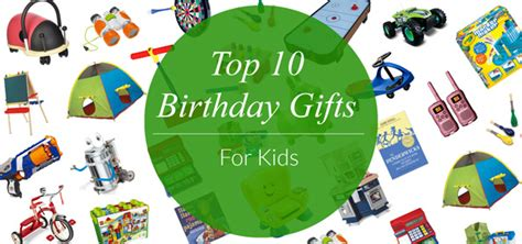top 10 birthday gifts for kids evite