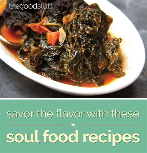 soul food recipes for soul books savor the flavor with these soul food recipes thegoodstuff