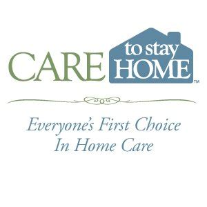 care to stay home everyone s choice in home care