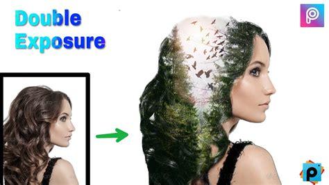 tutorial double exposure menggunakan picsart best double exposure photo editing picsart photo