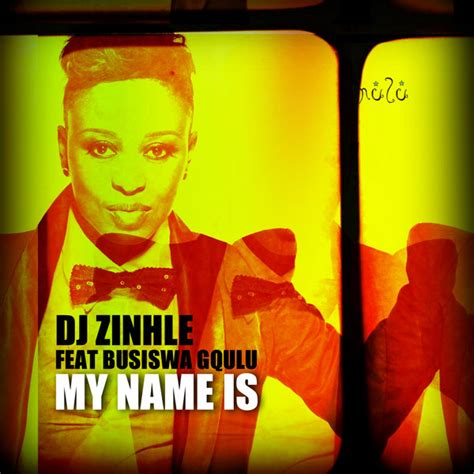 mp3 download dj zinhle my name is dj zinhle feat busiswa gqulu my name is traxsource