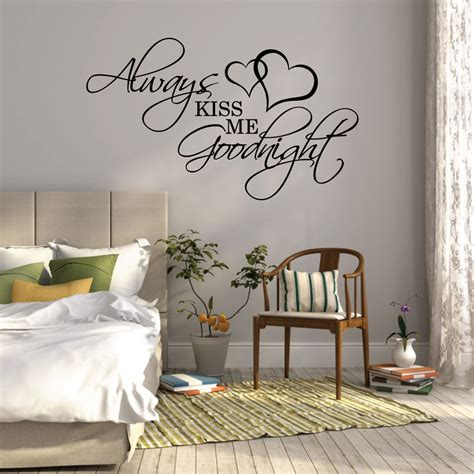art for bedroom walls wall sticker quote always kiss me goodnight over bed