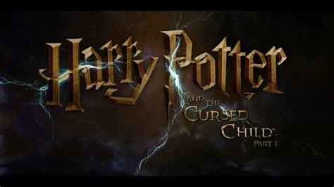 A Place Trailer Release Date Harry Potter And The Cursed Child Official Trailer Release Date July 31 2017