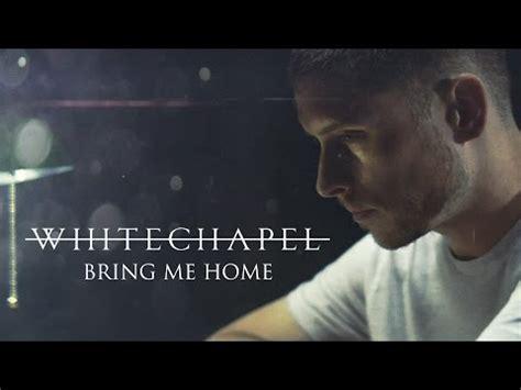 muzoic clip whitechapel bring me home