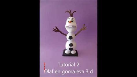 como hacer un librito de goma eva youtube como hacer a olaf de frozen goma eva foamy youtube
