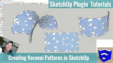 tutorial artisan sketchup modeling with voronoi patterns in sketchup using shape