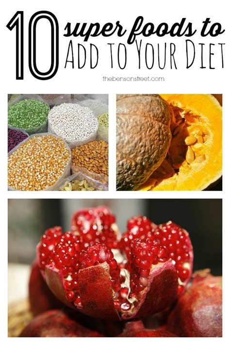 Superfoods To Add To Your Diet by 10 Foods To Add To Your Diet The Benson