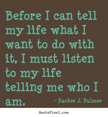 What Do I Want To Do With My Mba by J Palmer Picture Quotes Before I Can Tell My