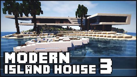 minecraft island house minecraft modern island house 3 youtube
