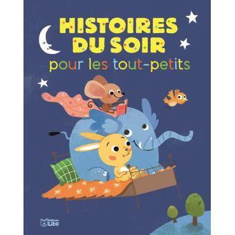 libro histoires du soir pour histoires du soir pour les tout petits cartonn 233 collectif achat livre achat prix fnac