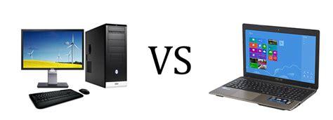 Desktops V S Laptops Ems Sound Desk Top Vs Laptop