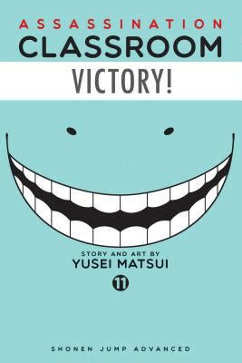 Assassination Classroom By Yusei Matsui assassination classroom vol 11 by yusei matsui tetsuichiro miyaki paperback booksamillion