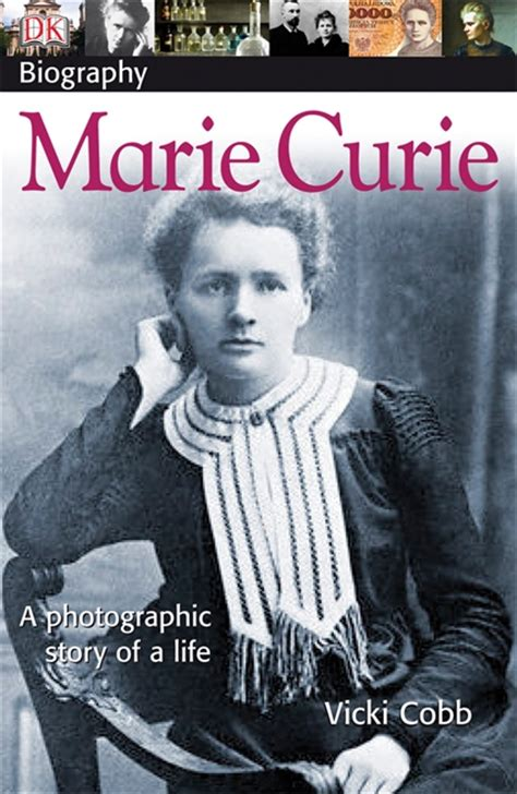 dk biography list dk biography marie curie children s book council