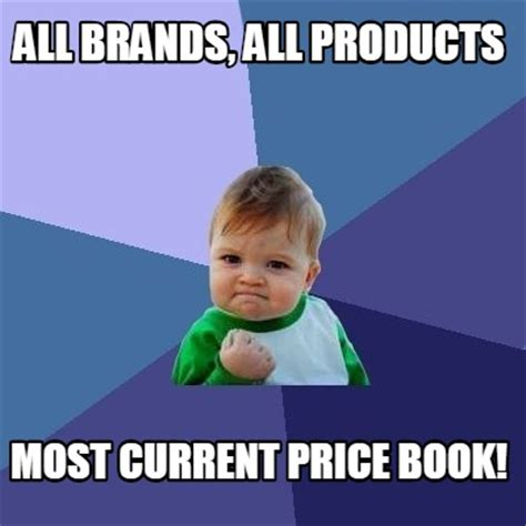 Current Memes - meme creator all brands all products most current price