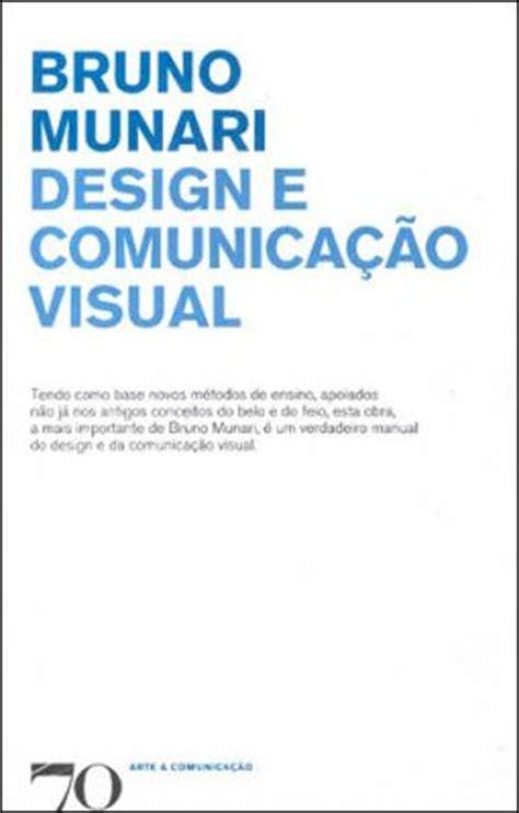 design as art bruno munari pdf design e comunica 231 227 o visual bruno munari compre livros