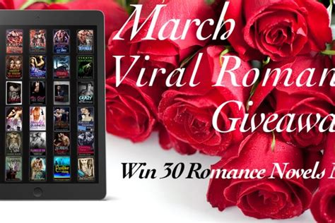 Viral Giveaway - march viral romance giveaway headtalker