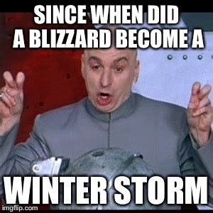 Winter Meme Generator - winter storms imgflip