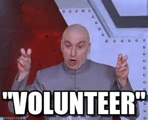 Volunteer Meme - mandatory volunteering