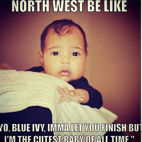 North West Meme - blue ivy be like memes image memes at relatably com