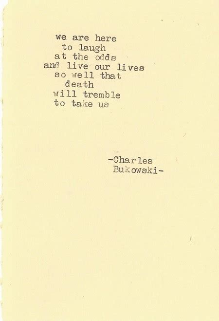 charles bukowski quotes about love quotesgram
