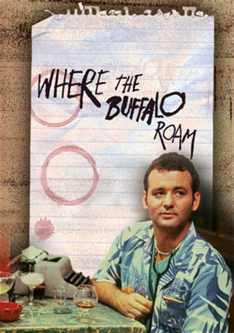 bill murray netflix documentary where the buffalo roam 1980 for rent on dvd dvd netflix