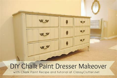 diy chalk paint makeovers diy chalk paint recipe and a dresser makeover clutter