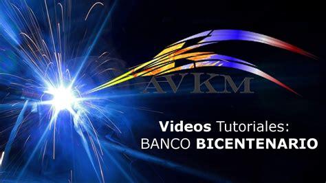 banco bicentenario consulta de cuentas en banco bicentenario youtube