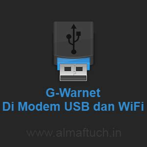 Pasang Wifi Dan Biaya Perbulan cara pasang g warnet di modem usb dan wifi almaftuchin