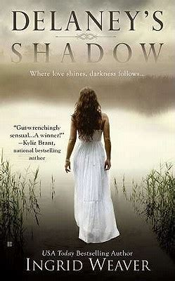 shadow weaver books delaney s shadow by ingrid weaver reviews discussion