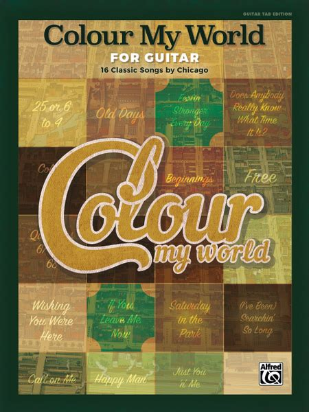 chicago color my world sheet chicago colour my world piano vocal and