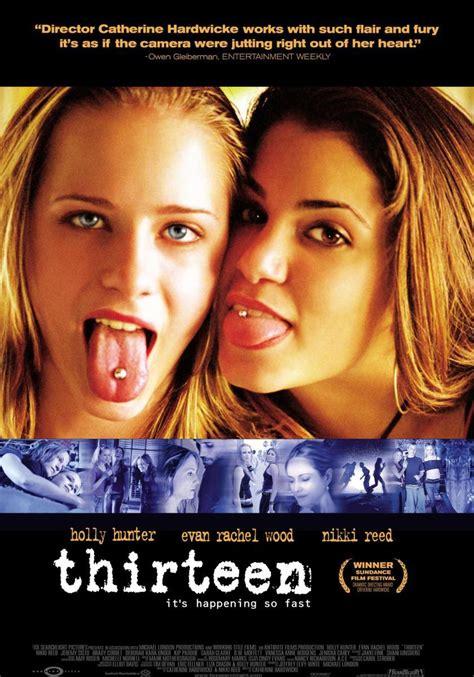 Thirteen 2003 Film Thirteen 2003 Filmaffinity