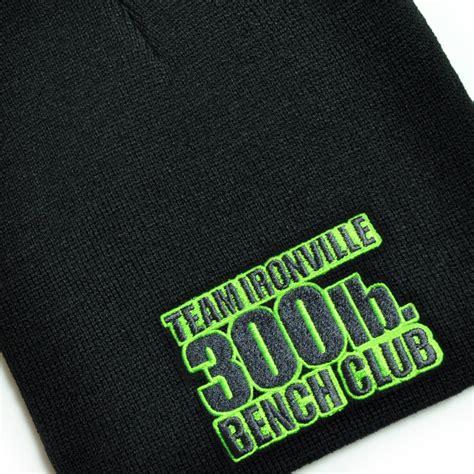300 bench press club 300 pound bench press club beanie skull cap ironville