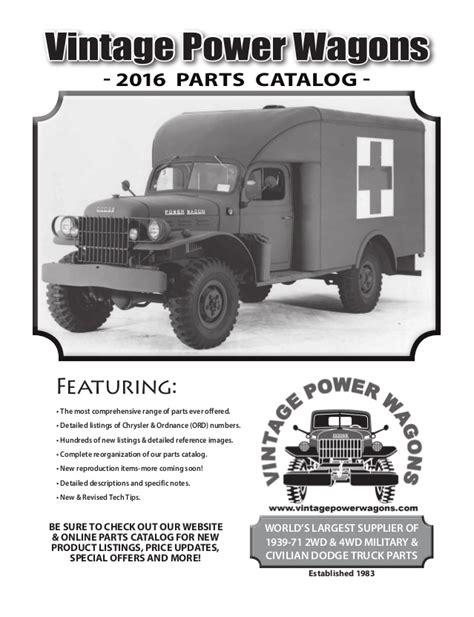 vintage dodge parts complete 2016 vintage power wagons parts catalog