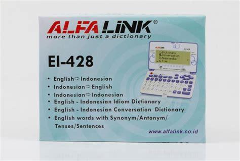 Ready Alfalink Ei 16s Kamus Elektronik Murah jual alfalink ei 428 jual kamus alfalink ei 428 di kalkulator grosir