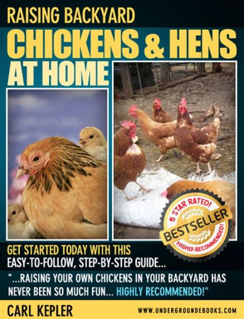 Raising Chickens Hens At Home By Carl Kepler Nook Book Backyard Chickens Book