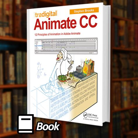 how to in adobe animate cc books tradigital animate cc 12 principles of animation in adobe