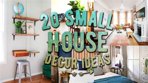 home decoration for small house 20 small house decor ideas youtube