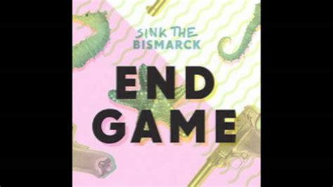 Sink The Bismarck Buy by End Sink The Bismarck