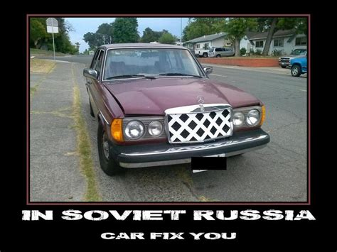 in soviet russia car fix you in soviet russia