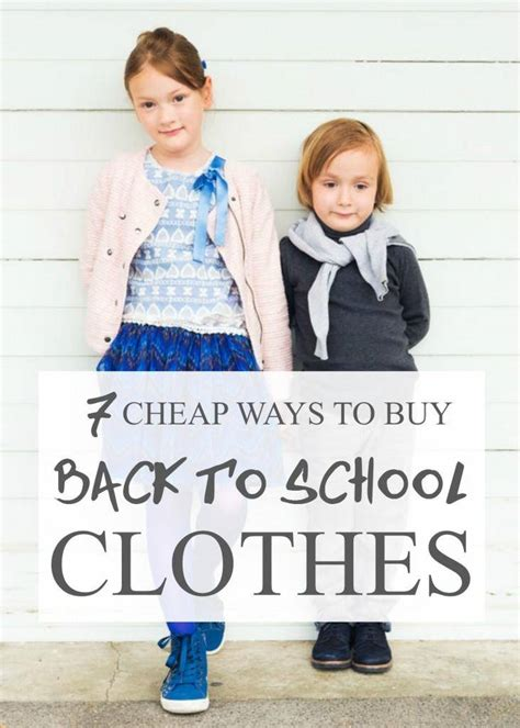 7 Stores To Buy School Clothes From This Year by 7 Cheap Ways To Buy Back To School Clothes For