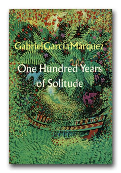libro one hundred years of one hundred years of solitude gabriel garcia marquez