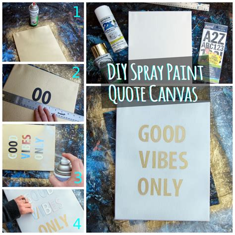 spray painting quotes diy spray paint quote canvas painting paintspiration
