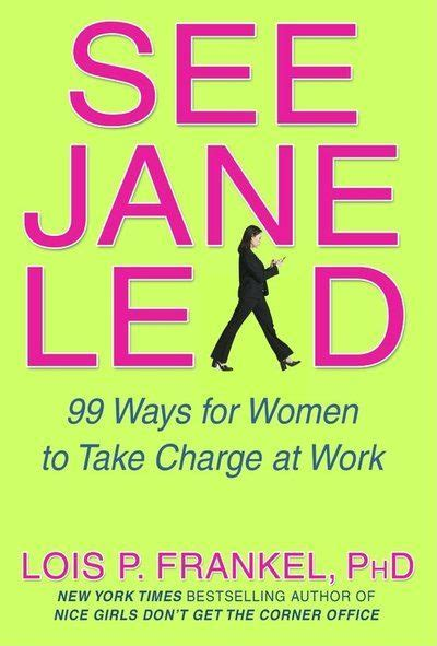 libro 99 ways to tell see jane lead 99 ways for women to take charge at work listen at https libro fm audiobooks