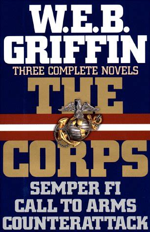 Semper Fi The Corps Book 1 by The Corps 4 5 Book Series By W E B Griffin