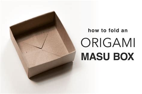 How To Make A Small Origami Box - learn how to fold an origami masu box