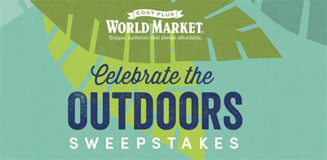Cost Plus World Market Sweepstakes - celebrate the outdoors cost plus world market sweepstakes baked by joanna