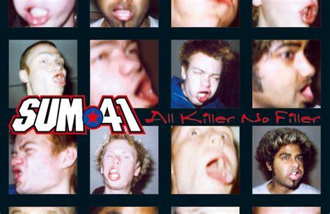 Kaset Sum 41 All The Killer No Filler Sum 41 Are Releasing Their Debut Album All Killer No