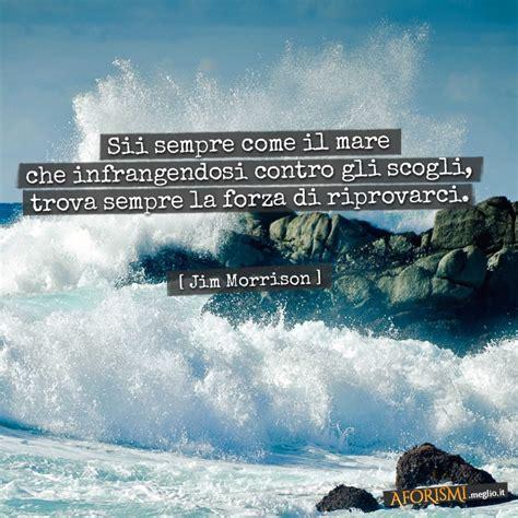 poesie lette da fabio volo jim morrison sii sempre come il mare infrangendosi