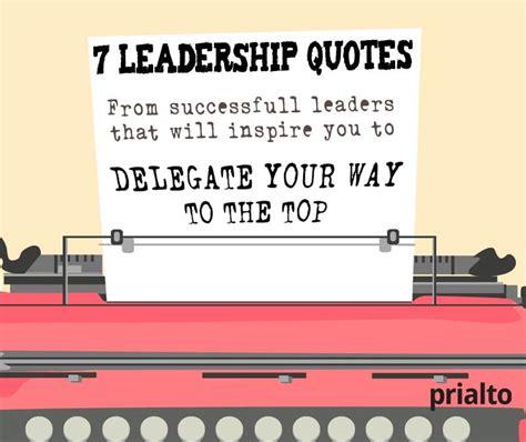 Leadership Delegation Quotes